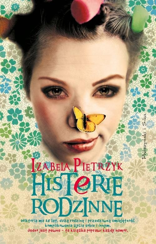 okładka Histerie rodzinne, Książka | Pietrzyk Izabela