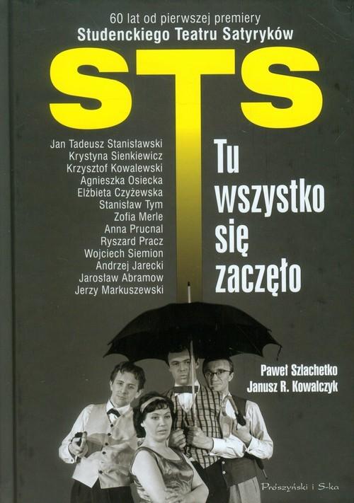 okładka STS- tu wszystko się zaczęło, Książka | Paweł Szlachetko, Janusz R. Kowalczyk