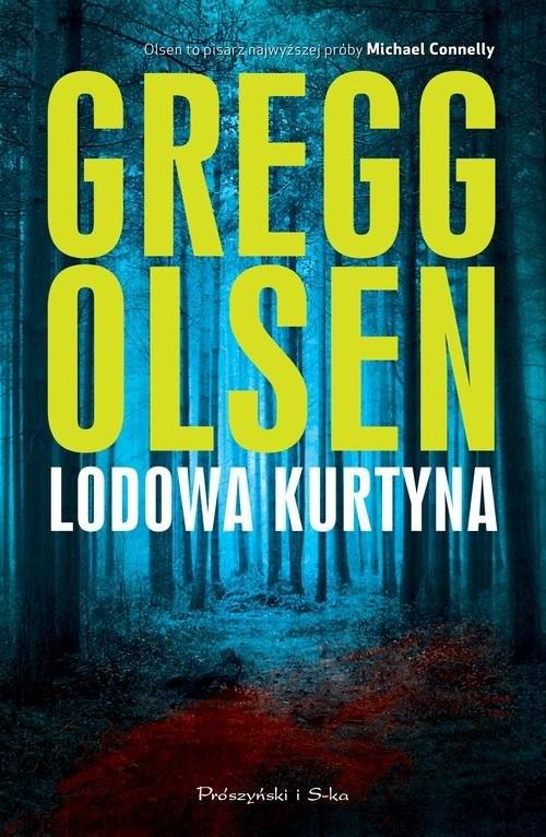 okładka Lodowa kurtyna, Książka | Gregg Olsen