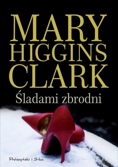 okładka Śladami zbrodni, Książka | Clark Mary Higgins