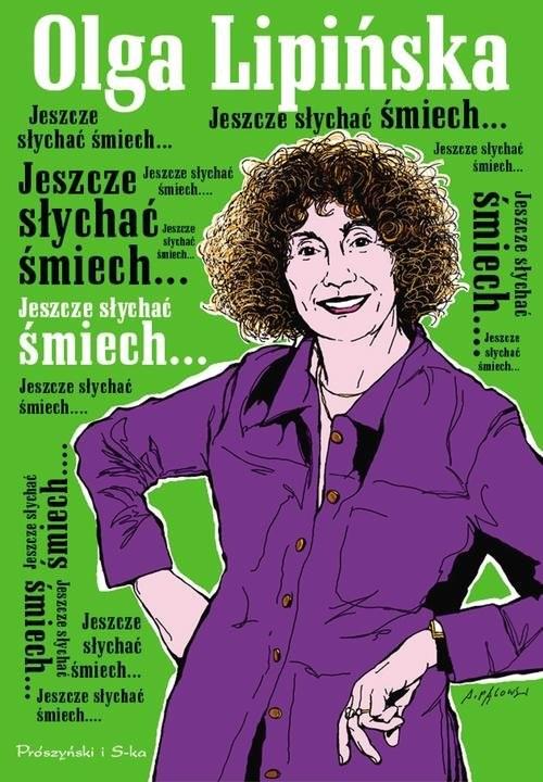 okładka Jeszcze słychać śmiech...., Książka | Lipińska Olga