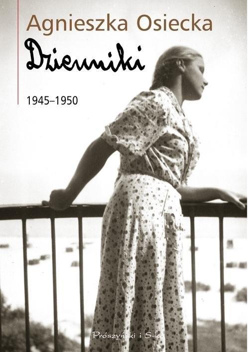 okładka Dzienniki 1945-1950, Książka   Agnieszka Osiecka