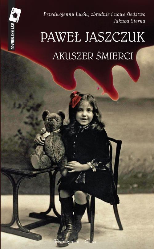 okładka Akuszer śmierci, Książka | Jaszczuk Paweł