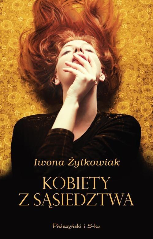 okładka Kobiety z sąsiedztwa, Książka | Iwona Żytkowiak