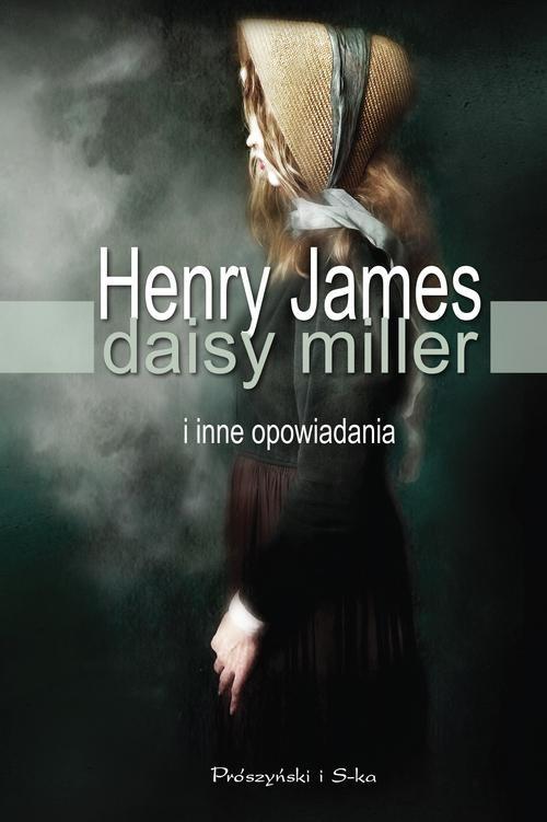 okładka Daisy Miller i inne opowiadaniaksiążka |  | James Henry