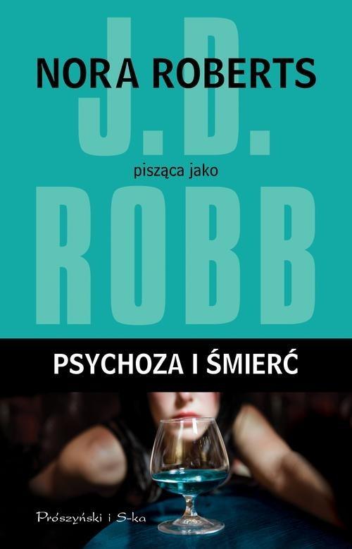 okładka Psychoza i śmierć, Książka | Robb J.D