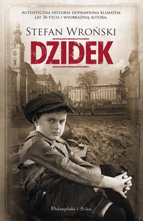 okładka Dzidek, Książka | Stefan Wroński