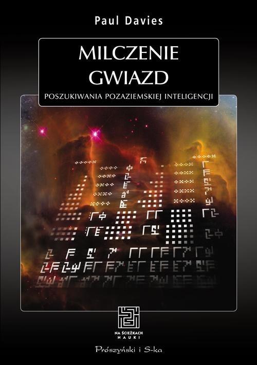 okładka Milczenie gwiazd. Poszukiwania pozaziemskiej inteligencji, Książka | Davies Paul