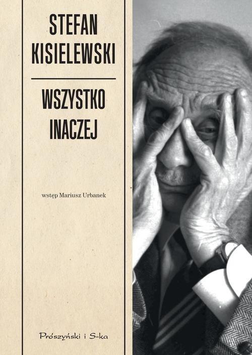 okładka Wszystko inaczej, Książka | Kisielewski Stefan