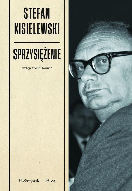 okładka Sprzysiężenie, Książka | Kisielewski Stefan