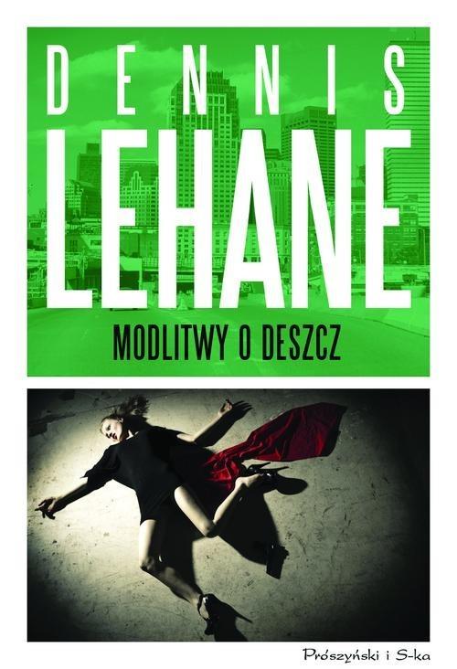 okładka Modlitwy o deszcz, Książka | Lehane Dennis
