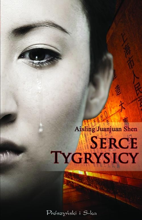 okładka Serce tygrysicy, Książka | Aisling Juanjuan Shen