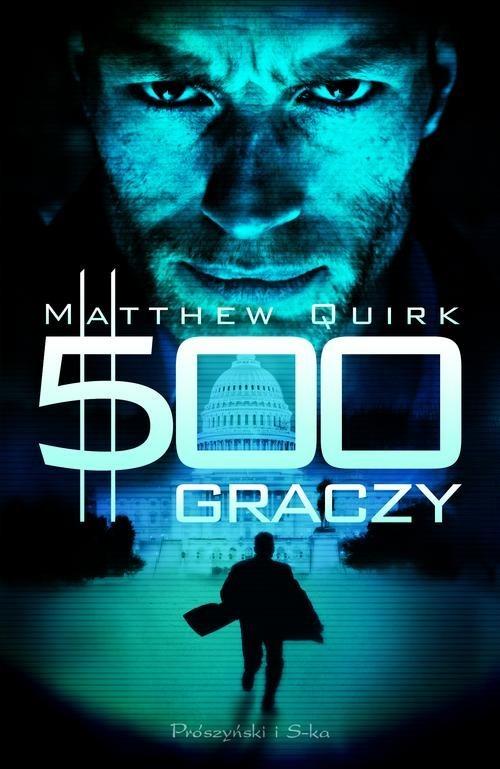okładka 500 graczy, Książka | Matthew Quirk