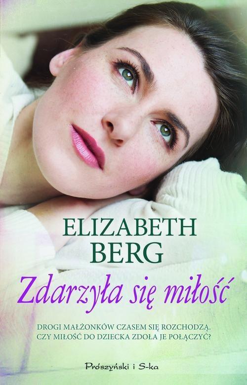 okładka Zdarzyła się miłośćksiążka |  | Berg Elizabeth