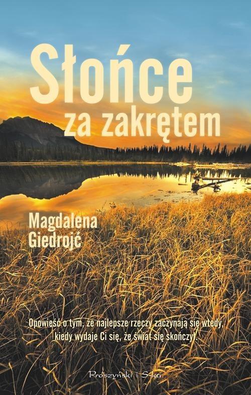 okładka Słońce za zakrętem, Książka | Giedrojć Magdalena