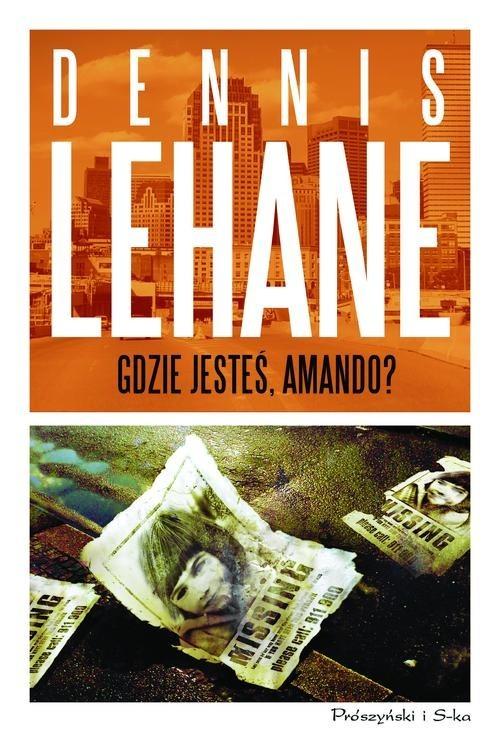 okładka Gdzie jesteś Amando, Książka | Dennis Lehane