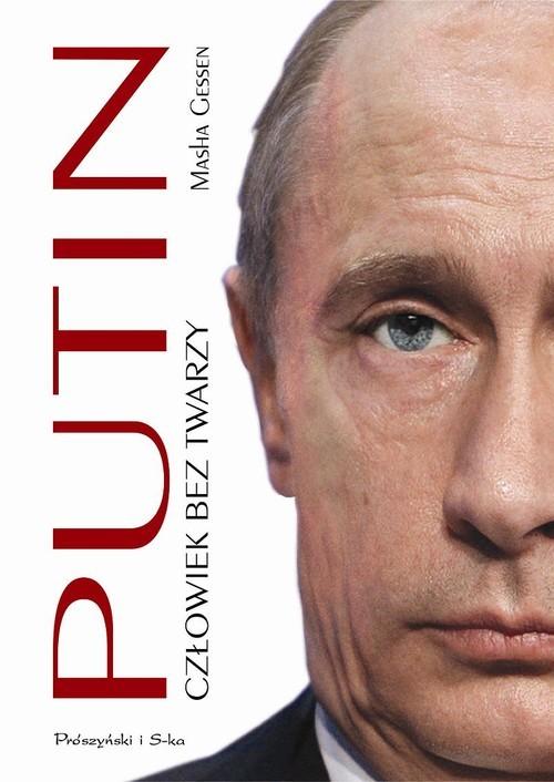 okładka Putin. Człowiek bez twarzy, Książka | Masha Gessen