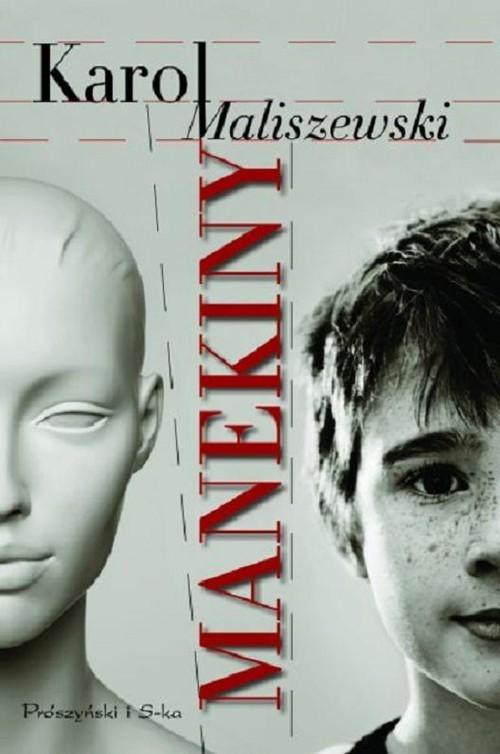 okładka Manekiny, Książka | Karol Maliszewski