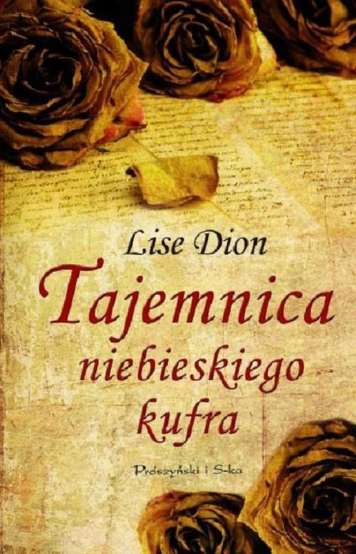 okładka Tajemnica niebieskiego kufra, Książka | Dion Lise