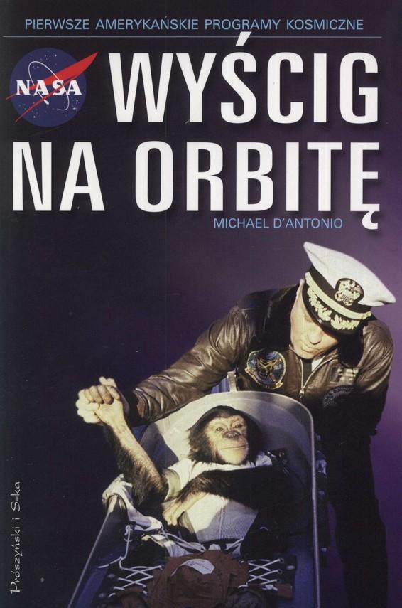 okładka Wyścig na orbitę, Książka | D'Antonio Michael
