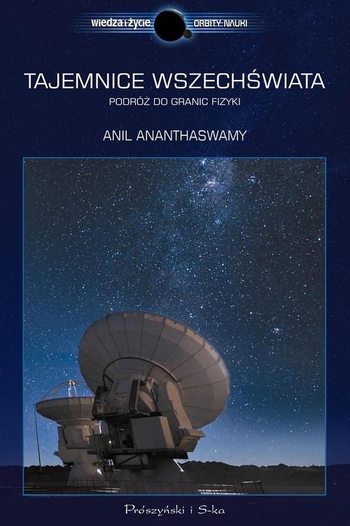 okładka Tajemnice Wszechświata, Książka | Ananthaswamy Anil