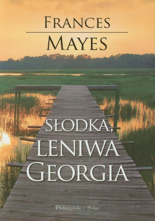 okładka Słodka leniwa Georgia, Książka | Frances Mayes