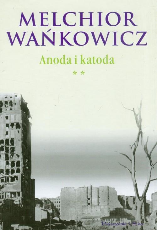 okładka Anoda i katoda. Tom 2książka |  | Melchior Wańkowicz