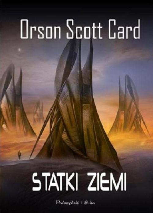 okładka Statki ziemi, Książka   Orson Scott Card