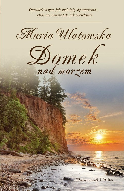 okładka Domek nad morzem, Książka | Ulatowska Maria