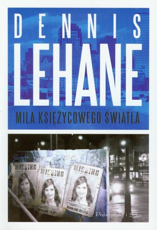 okładka Mila księżycowego światła, Książka | Lehane Dennis