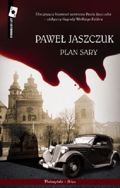okładka Plan Sary, Książka | Jaszczuk Paweł