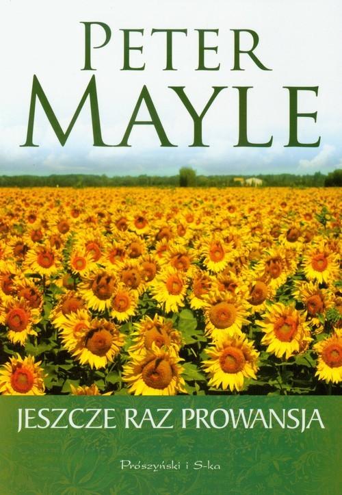 okładka Jeszcze raz Prowansja, Książka | Mayle Peter