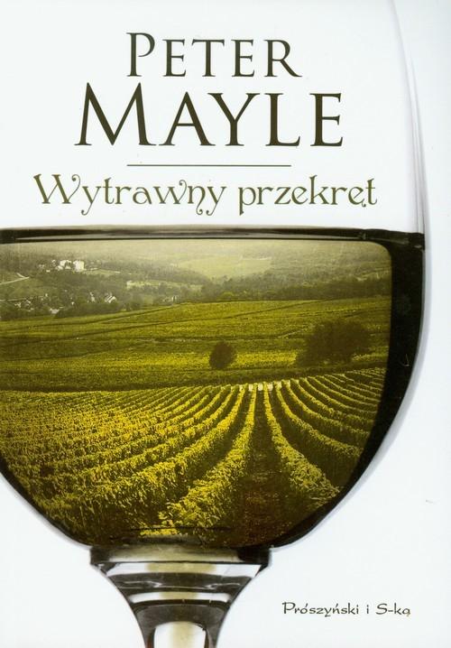okładka Wytrawny przekręt, Książka | Mayle Peter