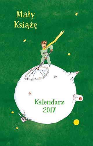 okładka Mały Książę. Kalendarz 2017, Książka   Antoine  de Saint-Exupery