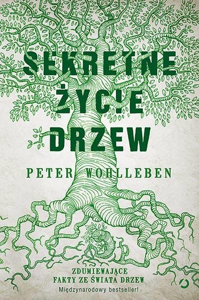 okładka Sekretne życie drzew, Książka | Wohlleben Peter