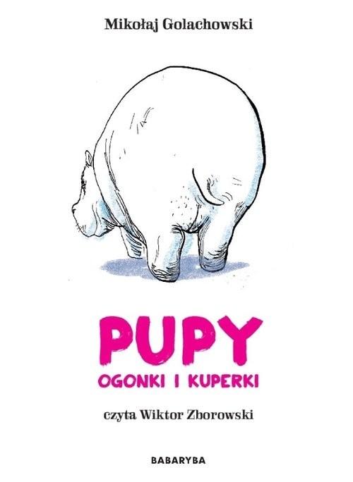 okładka Pupy ogonki i kuperki CD, Książka | Mikołaj Golachowski, Wiktor Zborowski