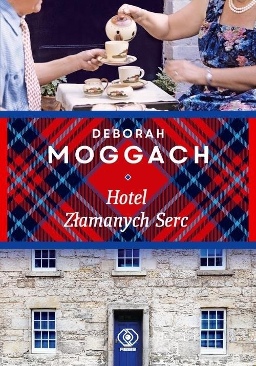okładka Hotel Złamanych Serc, Książka | Moggach Deborah