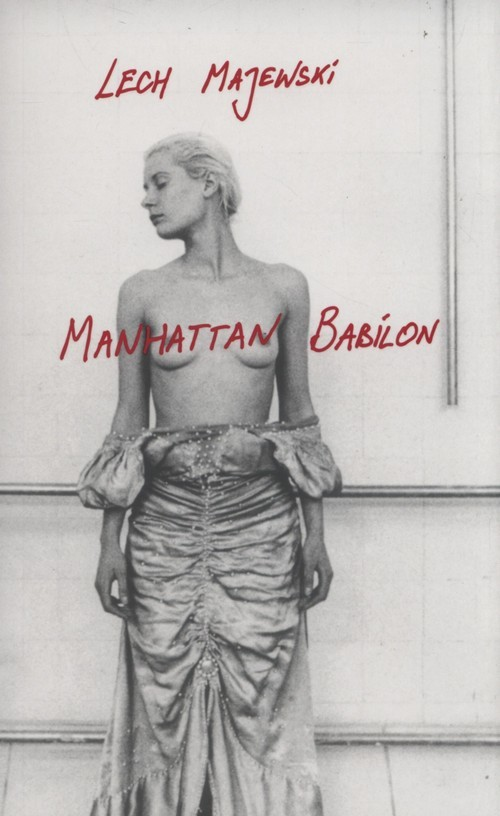 okładka Manhattan Babilonksiążka |  | Lech Majewski