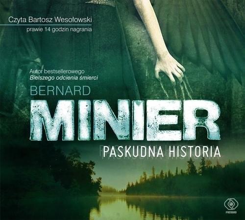 okładka Paskudna historiaksiążka |  | Bernard Minier