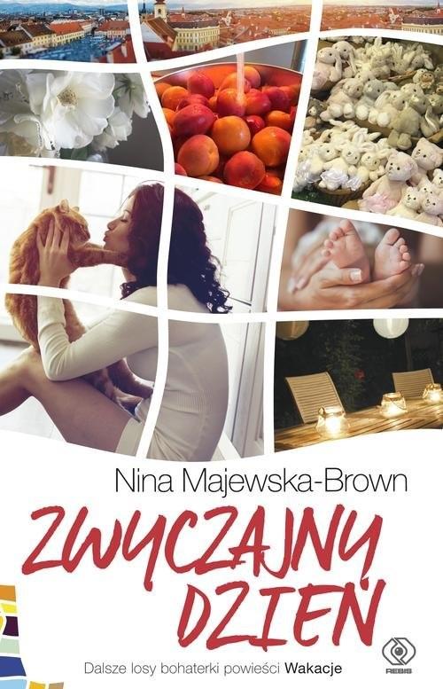 okładka Zwyczajny dzień, Książka | Majewska-Brown Nina