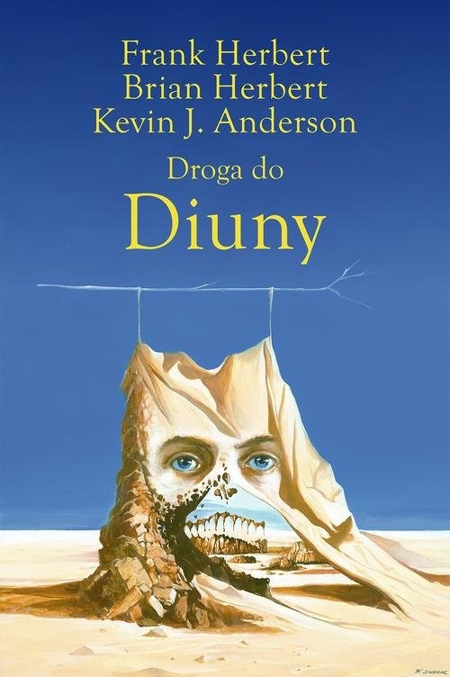 okładka Droga do Diuny, Książka | Frank Herbert, Brian Herbert, Kevin Anderson