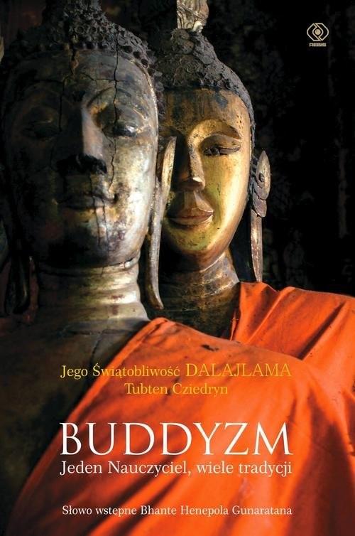 okładka Buddyzm. Jeden nauczyciel, wiele tradycji, Książka | Dalajlama, Tubten Cziedryn