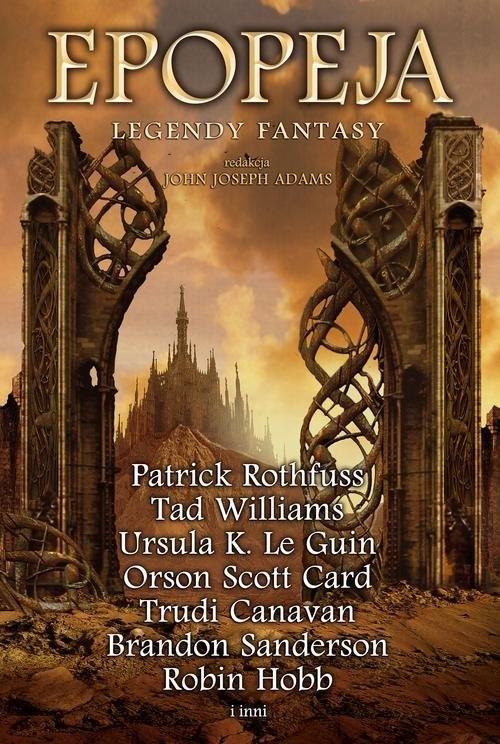 okładka Epopeja. Legendy fantasyksiążka |  | Praca Zbiorowa