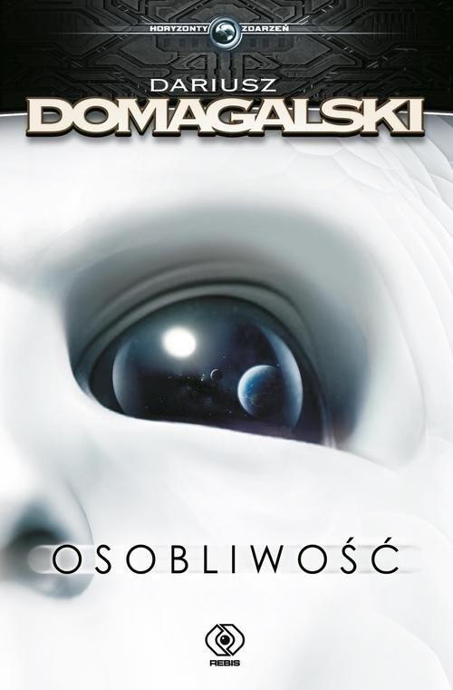 okładka Osobliwość, Książka | Dariusz  Domagalski
