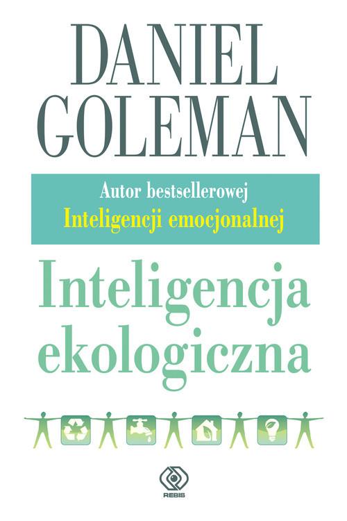 okładka Inteligencja ekologiczna, Książka | Daniel Goleman