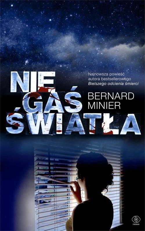 okładka Nie gaś światła, Książka | Bernard Minier