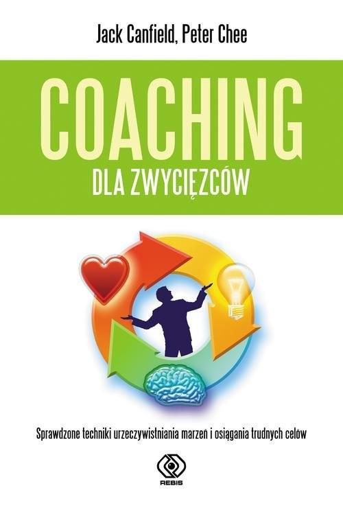 okładka Coaching dla zwycięzców, Książka   Jack Canfield