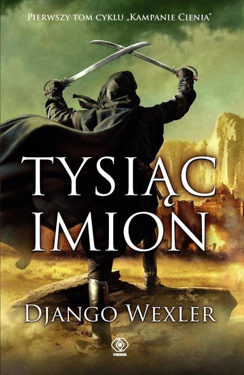 okładka Tysiąc imion, Książka | Django Wexler