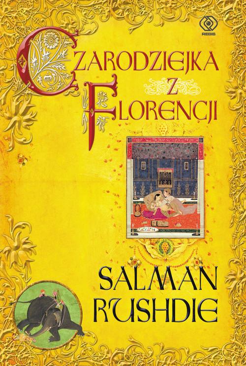 okładka Czarodziejka z Florencji, Książka | Salman Rushdie