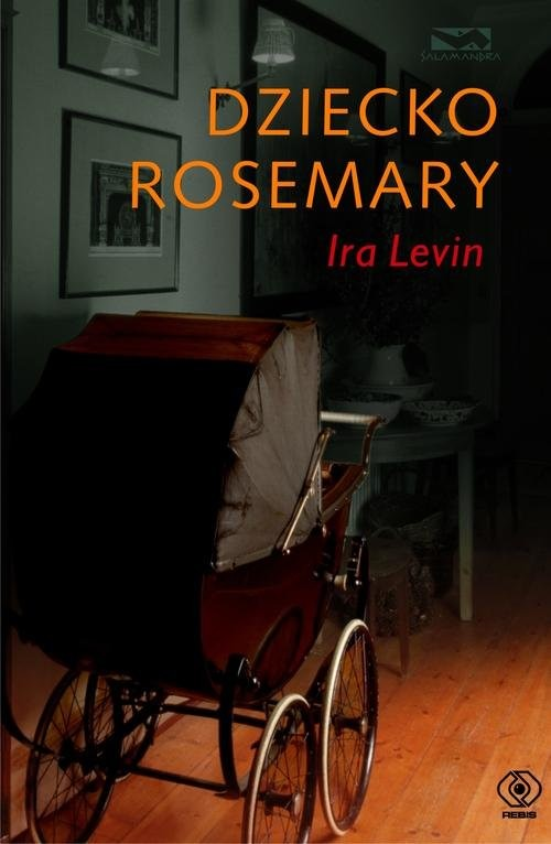 okładka Dziecko Rosemaryksiążka      Ira Levin